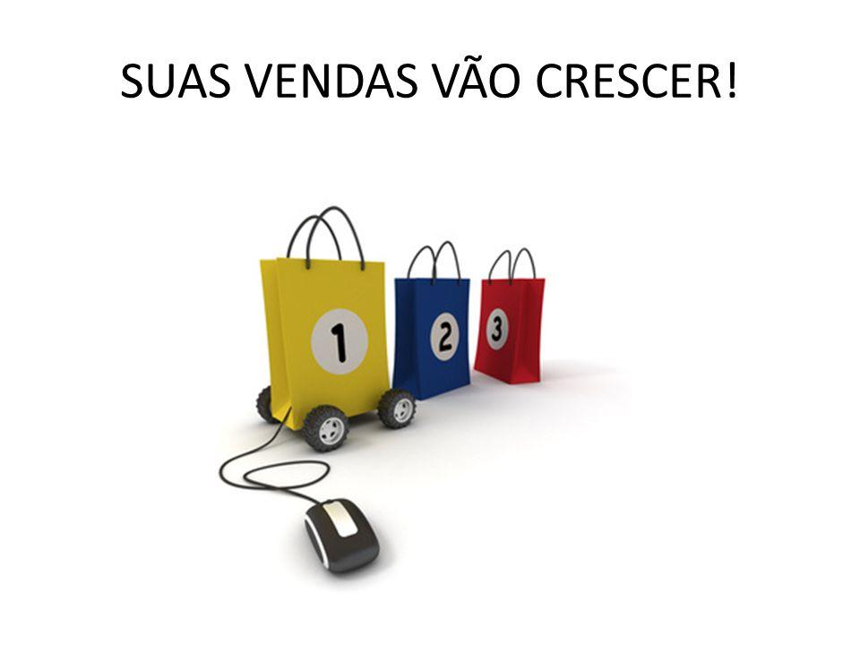 SUAS VENDAS VÃO CRESCER!