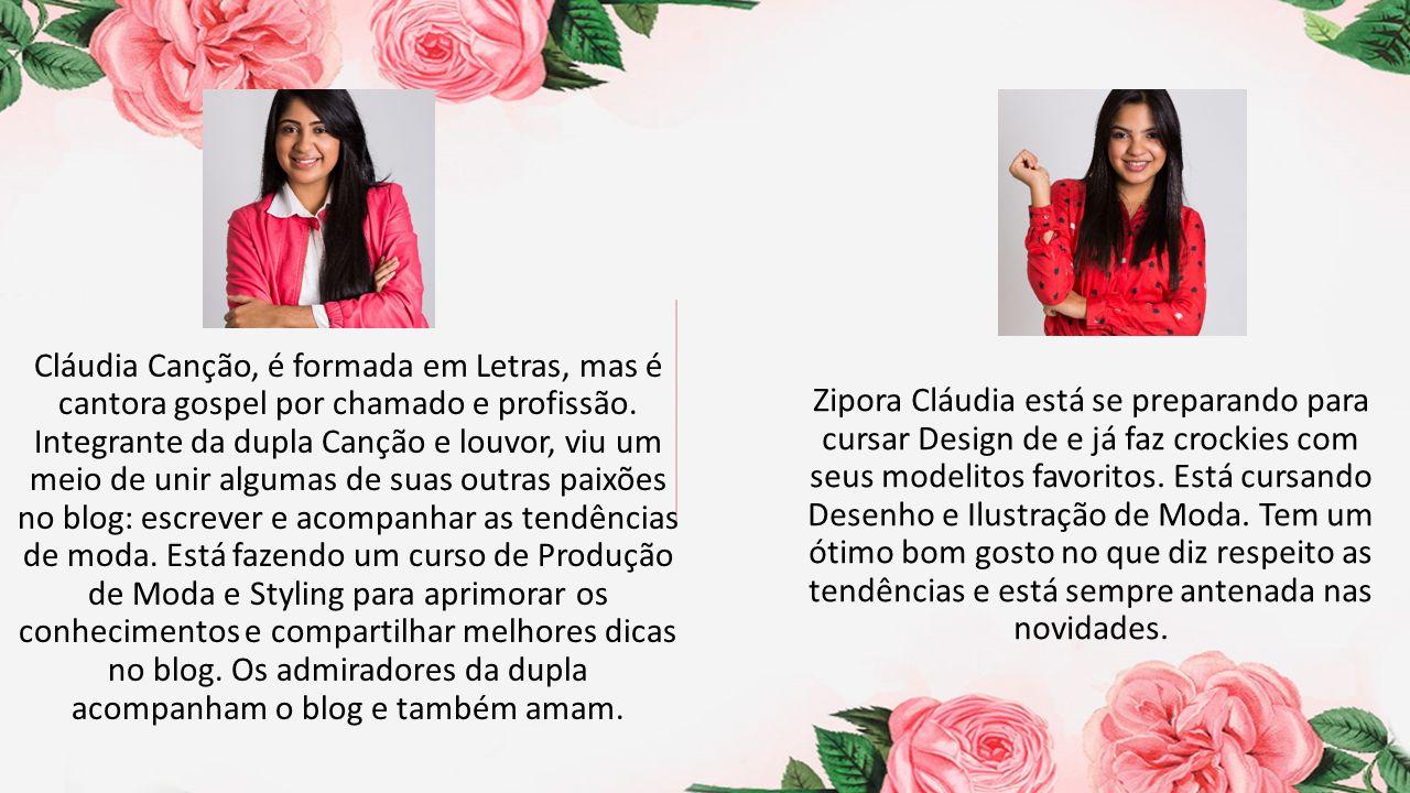Cláudia Canção, é formada em Letras, mas é cantora gospel por chamado e profissão. Integrante da dupla Canção e louvor, viu um meio de unir algumas de