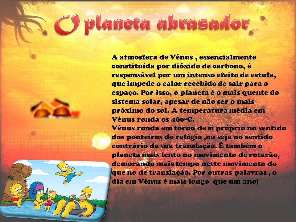 A atmosfera de Vénus, essencialmente constituída por dióxido de carbono, é responsável por um intenso efeito de estufa, que impede o calor recebido de