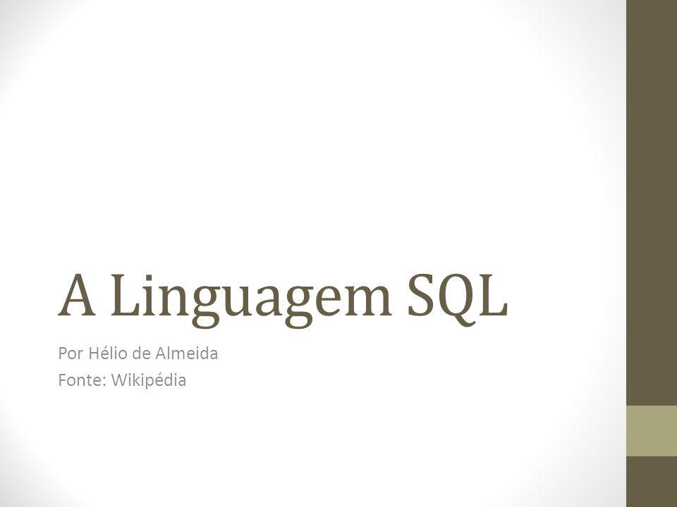 Structured Query Language O SQL foi desenvolvido originalmente no início dos anos 70 nos laboratórios da IBM em San Jose, dentro do projeto System R, que tinha por objetivo demonstrar a viabilidade da implementação do modelo relacional proposto por Edgard Frank Codd.