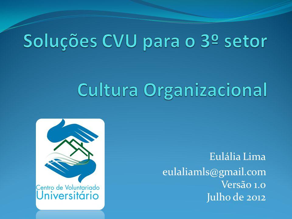 Eulália Lima eulaliamls@gmail.com Versão 1.0 Julho de 2012