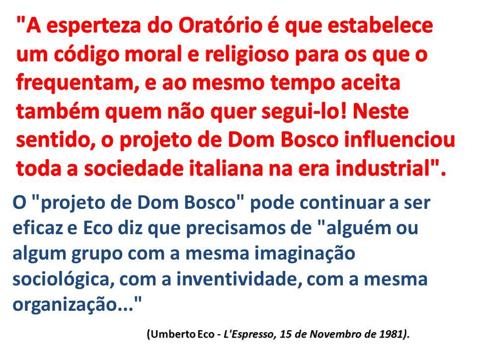 (Umberto Eco - L'Espresso, 15 de Novembro de 1981). O