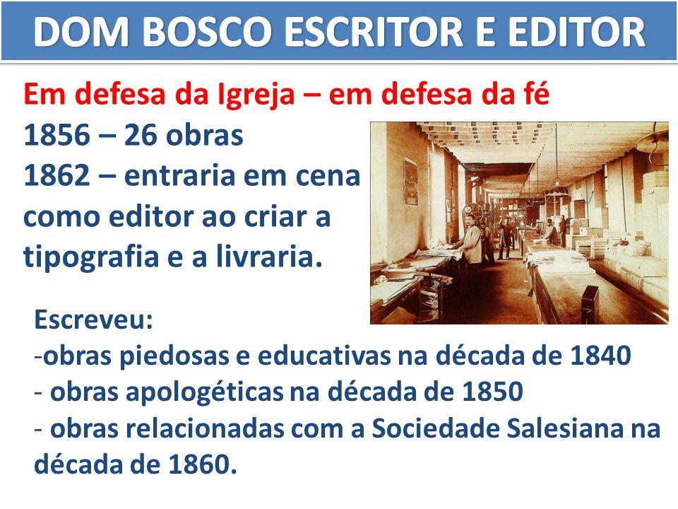 Escreveu: -obras piedosas e educativas na década de 1840 - obras apologéticas na década de 1850 - obras relacionadas com a Sociedade Salesiana na déca