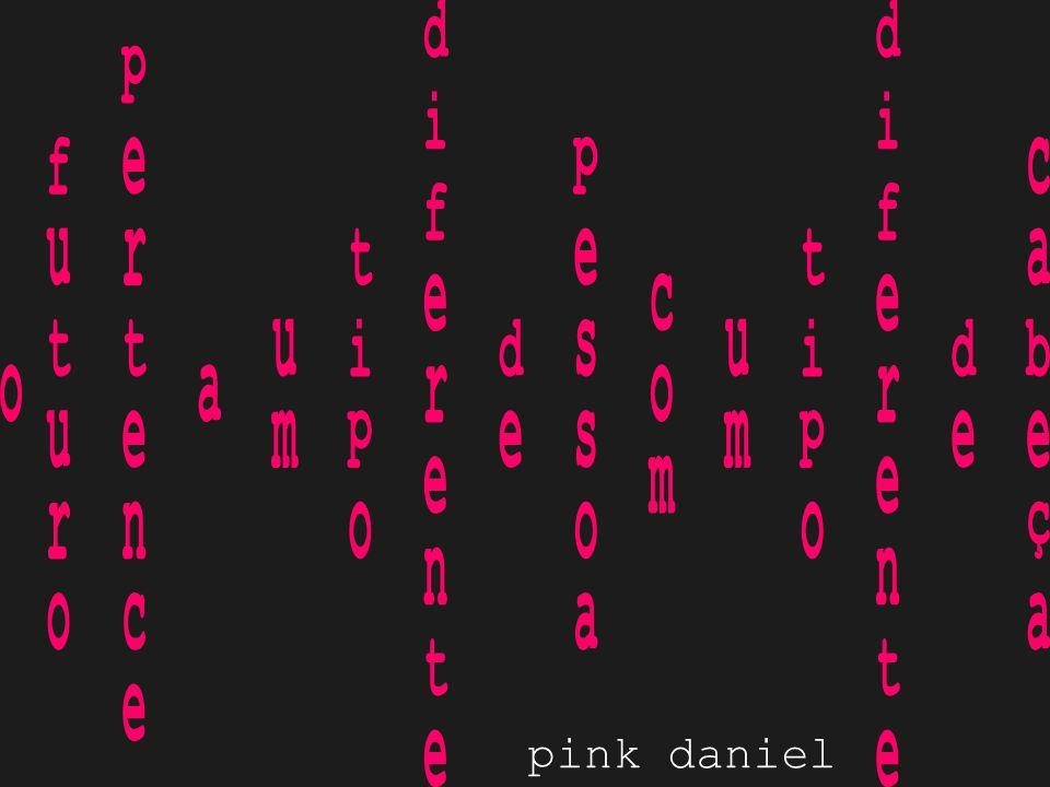 pink daniel