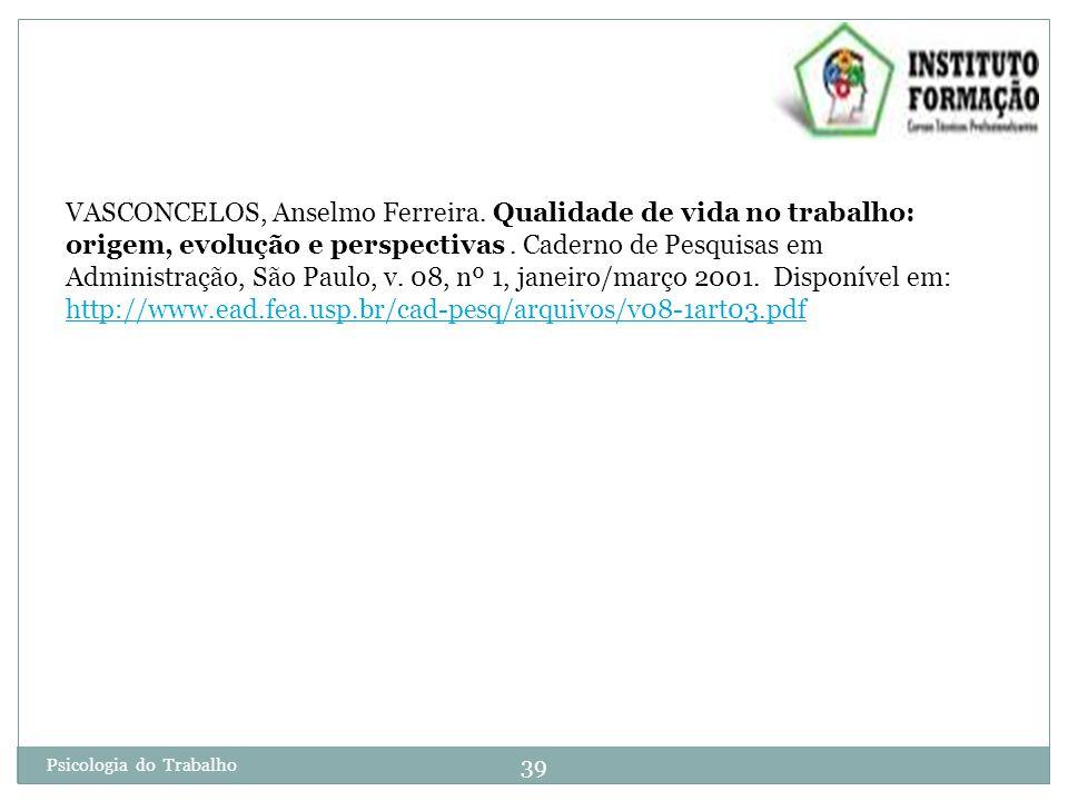 39 Psicologia do Trabalho VASCONCELOS, Anselmo Ferreira.