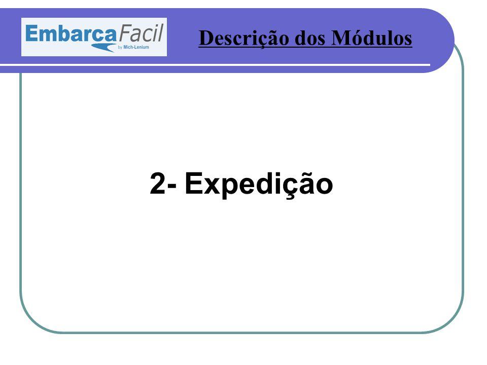 2- Expedição Descrição dos Módulos