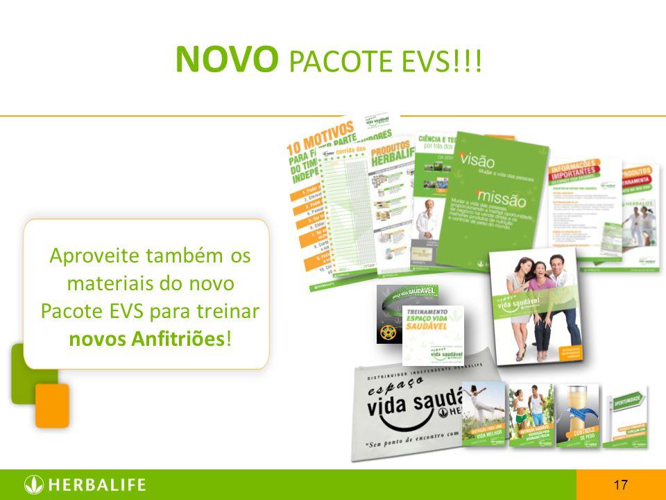 17 NOVO PACOTE EVS!!! Aproveite também os materiais do novo Pacote EVS para treinar novos Anfitriões!