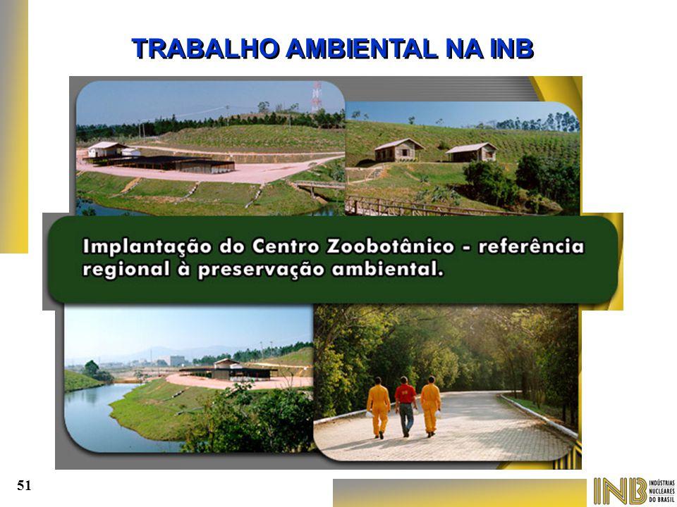 TRABALHO AMBIENTAL NA INB 51