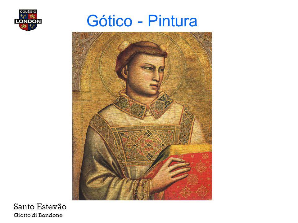 Gótico - Pintura Santo Estevão Giotto di Bondone