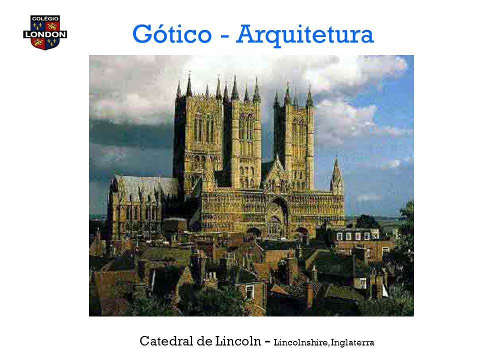 Gótico - Arquitetura Catedral de Lincoln - Lincolnshire, Inglaterra