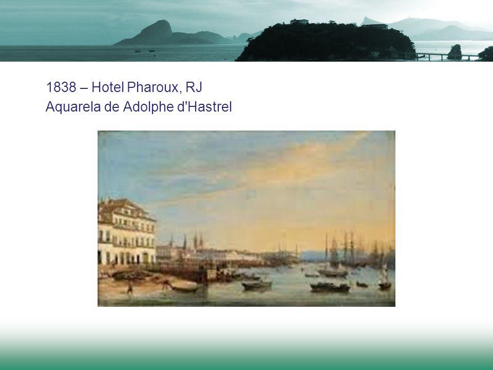1838 – Hotel Pharoux, RJ Aquarela de Adolphe d'Hastrel
