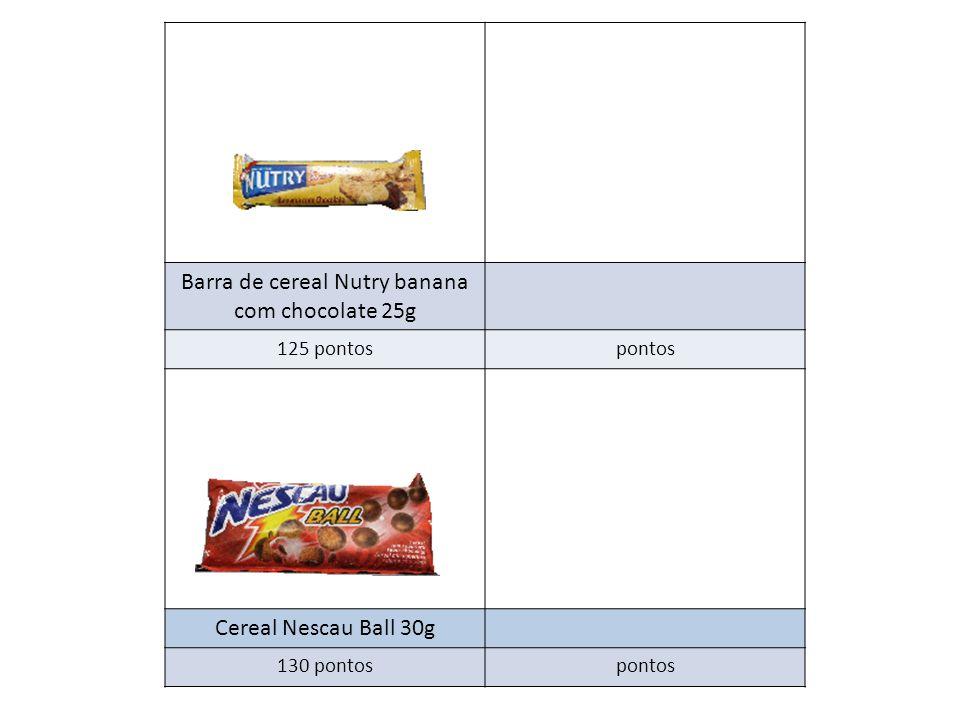Barra de cereal Nutry banana com chocolate 25g 125 pontospontos Cereal Nescau Ball 30g 130 pontospontos