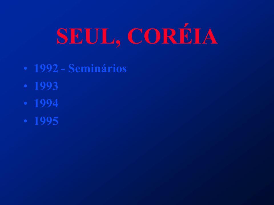 SEUL, CORÉIA 1992 - Seminários 1993 1994 1995