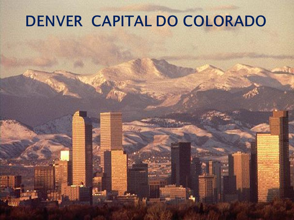DENVER CAPITAL DO COLORADO