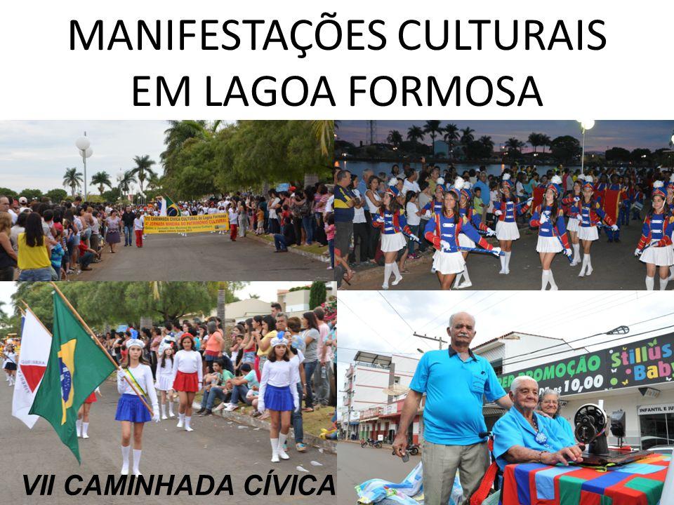 MANIFESTAÇÕES CULTURAIS EM LAGOA FORMOSA VII CAMINHADA CÍVICA