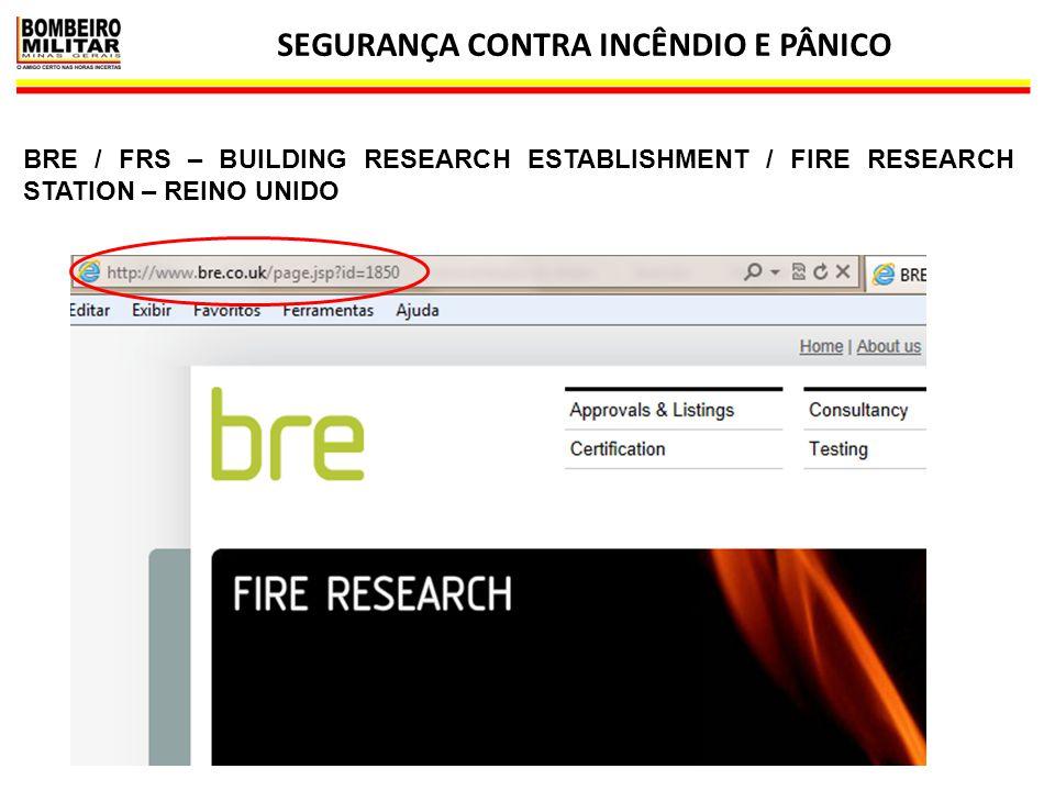 SEGURANÇA CONTRA INCÊNDIO E PÂNICO 13 BRE / FRS – BUILDING RESEARCH ESTABLISHMENT / FIRE RESEARCH STATION – REINO UNIDO