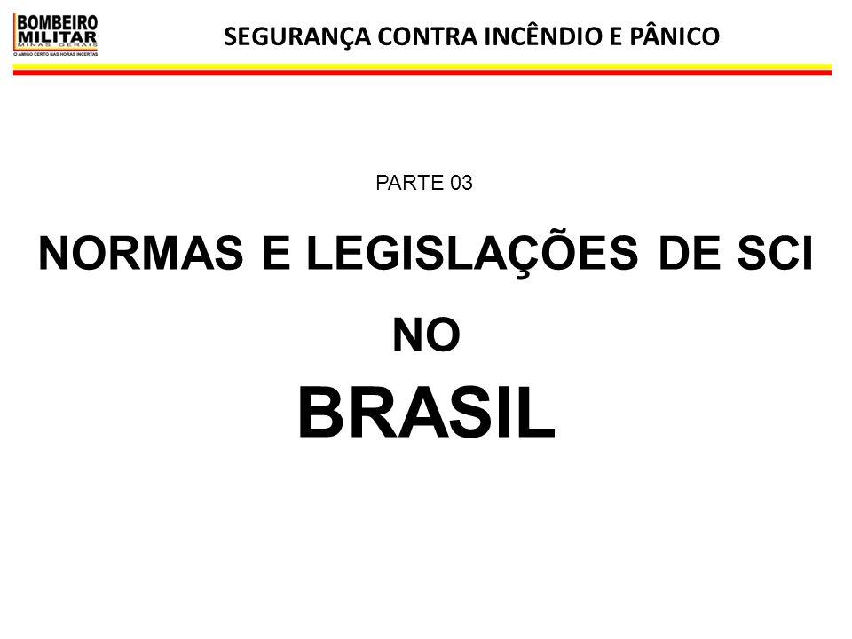 SEGURANÇA CONTRA INCÊNDIO E PÂNICO 35 NORMAS E LEGISLAÇÕES DE SCI NO BRASIL PARTE 03