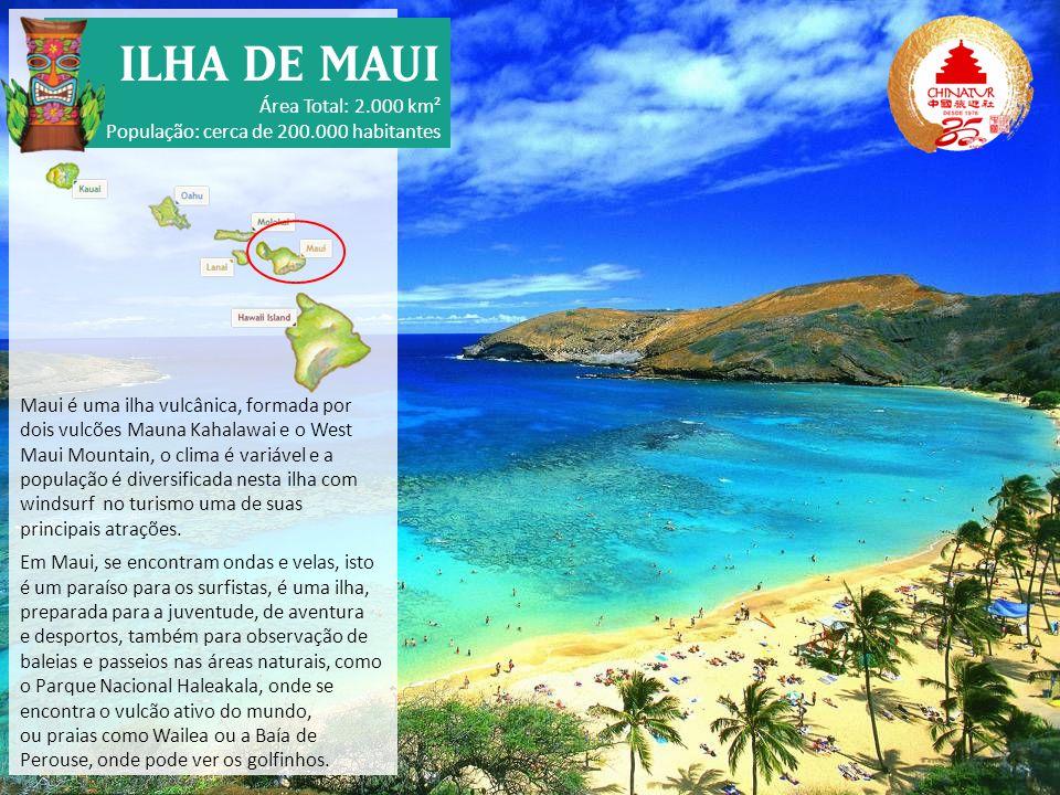 Maui é uma ilha vulcânica, formada por dois vulcões Mauna Kahalawai e o West Maui Mountain, o clima é variável e a população é diversificada nesta ilh