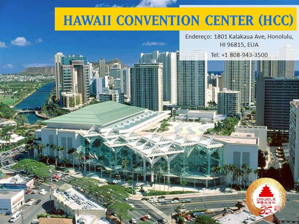 Endereço: 1801 Kalakaua Ave, Honolulu, HI 96815, EUA Tel: +1 808-943-3500 HAWAII CONVENTION CENTER (HCC)