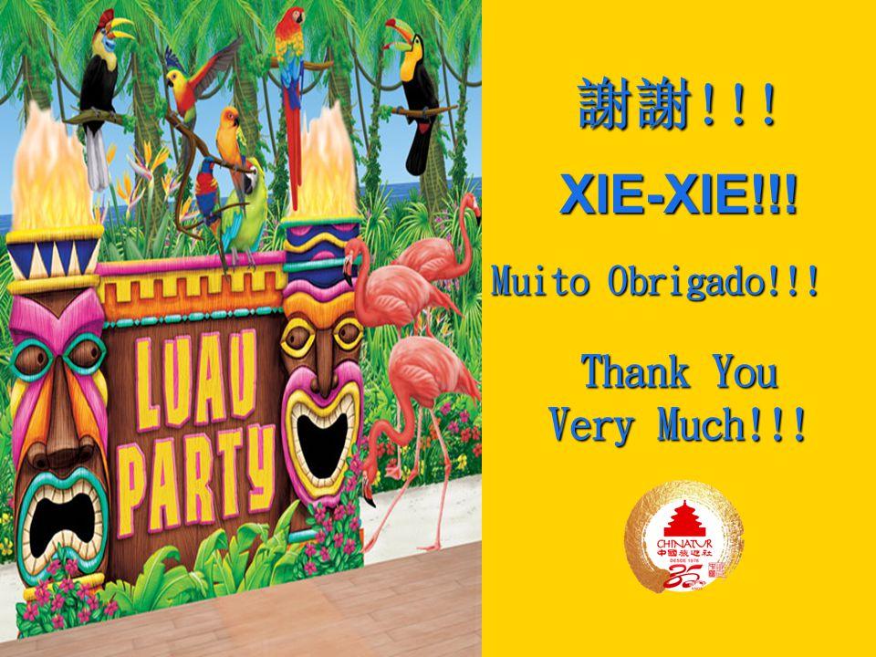 謝謝!!! XIE-XIE!!! Muito Obrigado!!! Thank You Very Much!!!