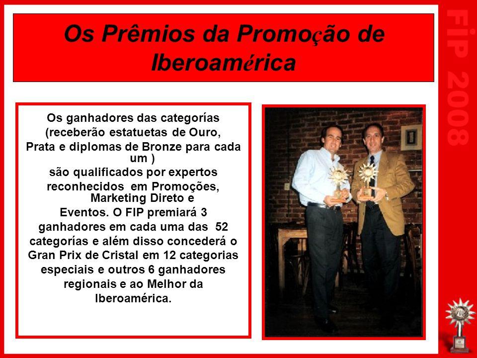 Os Prêmios da Promo ç ão de Iberoam é rica Os ganhadores das categorías (receberão estatuetas de Ouro, Prata e diplomas de Bronze para cada um ) são qualificados por expertos reconhecidos em Promoções, Marketing Direto e Eventos.
