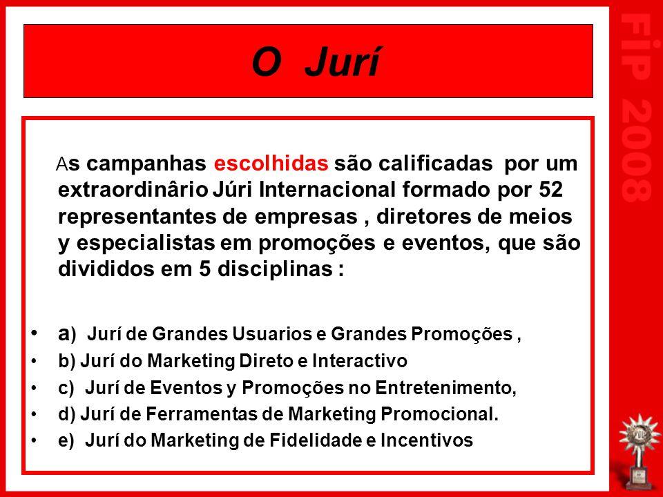 O Jurí A s campanhas escolhidas são calificadas por um extraordinârio Júri Internacional formado por 52 representantes de empresas, diretores de meios