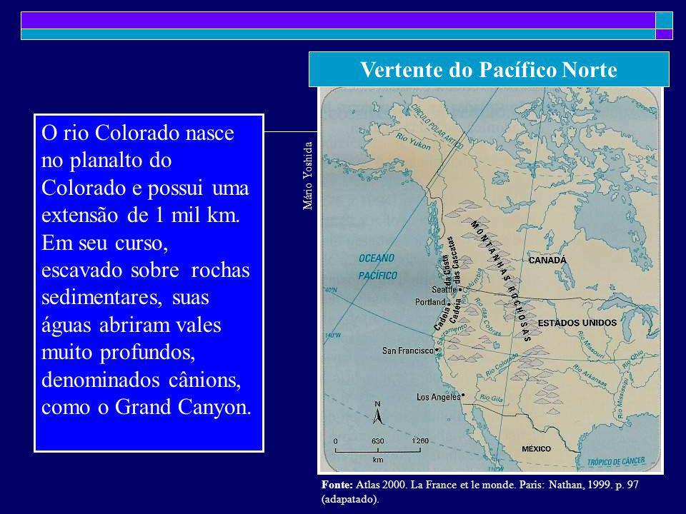 Vertente do Pacífico Norte Mário Yoshida Fonte: Atlas 2000. La France et le monde. Paris: Nathan, 1999. p. 97 (adapatado). O rio Colorado nasce no pla