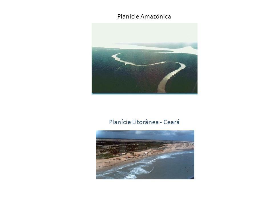 Planície Amazônica Planície Litorânea - Ceará