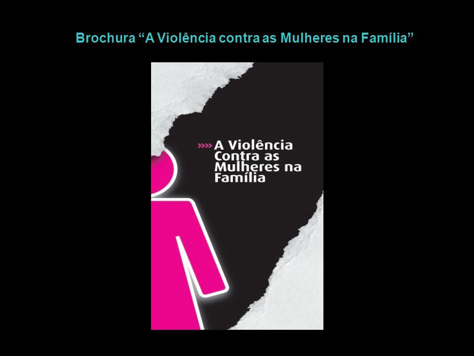 Brochura A Violência contra as Mulheres na Família