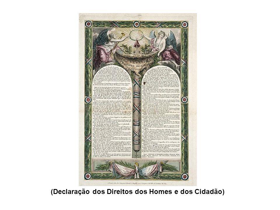 (Declaração dos Direitos dos Homes e dos Cidadão)