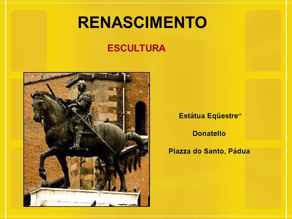 "RENASCIMENTO ESCULTURA Estátua Eqüestre"" Donatello Piazza do Santo, Pádua"