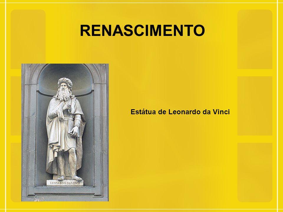 RENASCIMENTO Estátua de Leonardo da Vinci