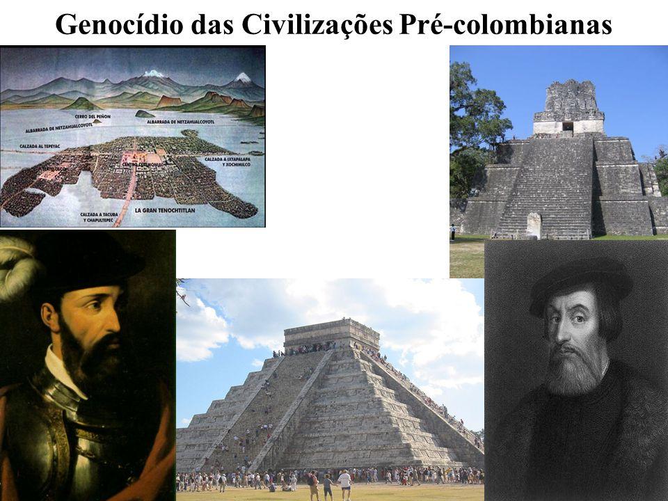 5 Genocídio das Civilizações Pré-colombianas