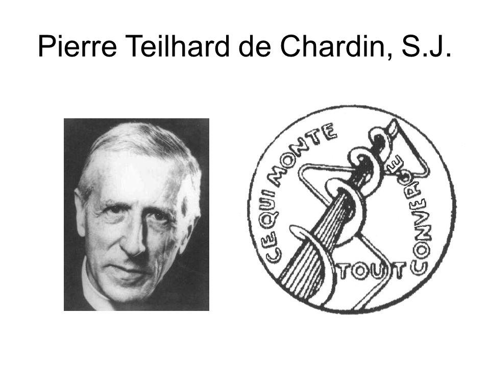 Pierre Teilhard de Chardin, S.J.