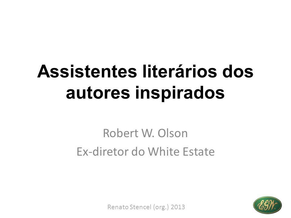 Assistentes literários dos autores inspirados Robert W.