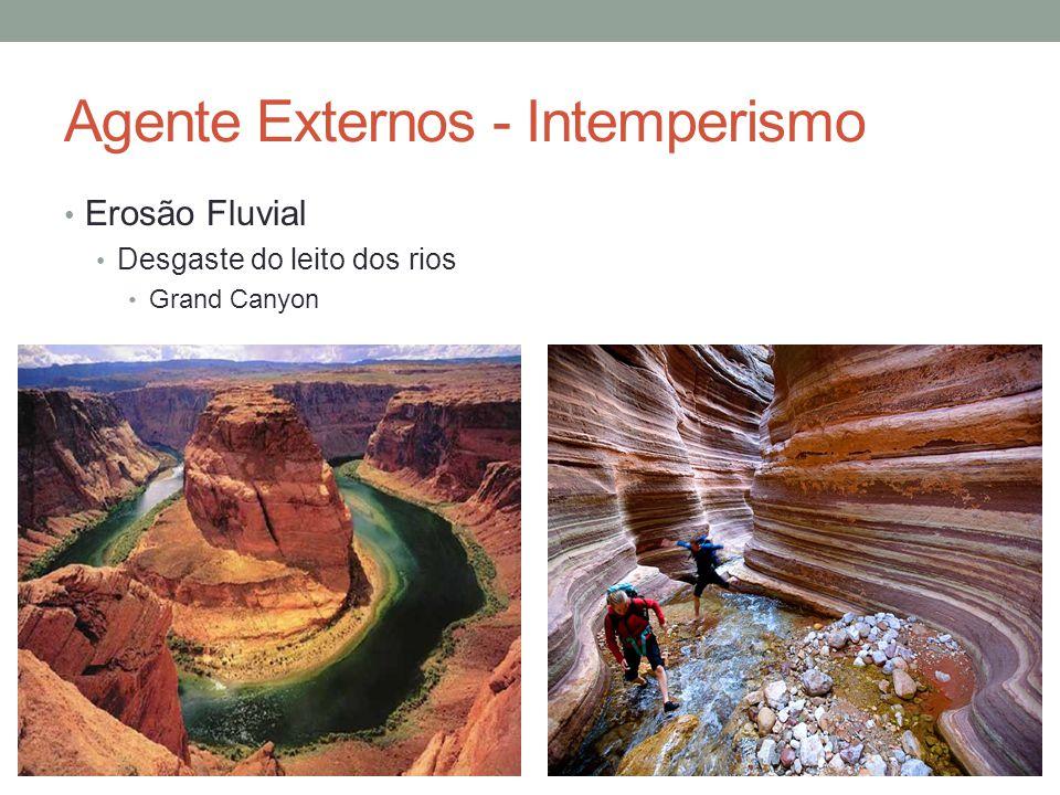 Agente Externos - Intemperismo Erosão e Sedimentação Marinha Falésias Erosão em rochas cristalinas