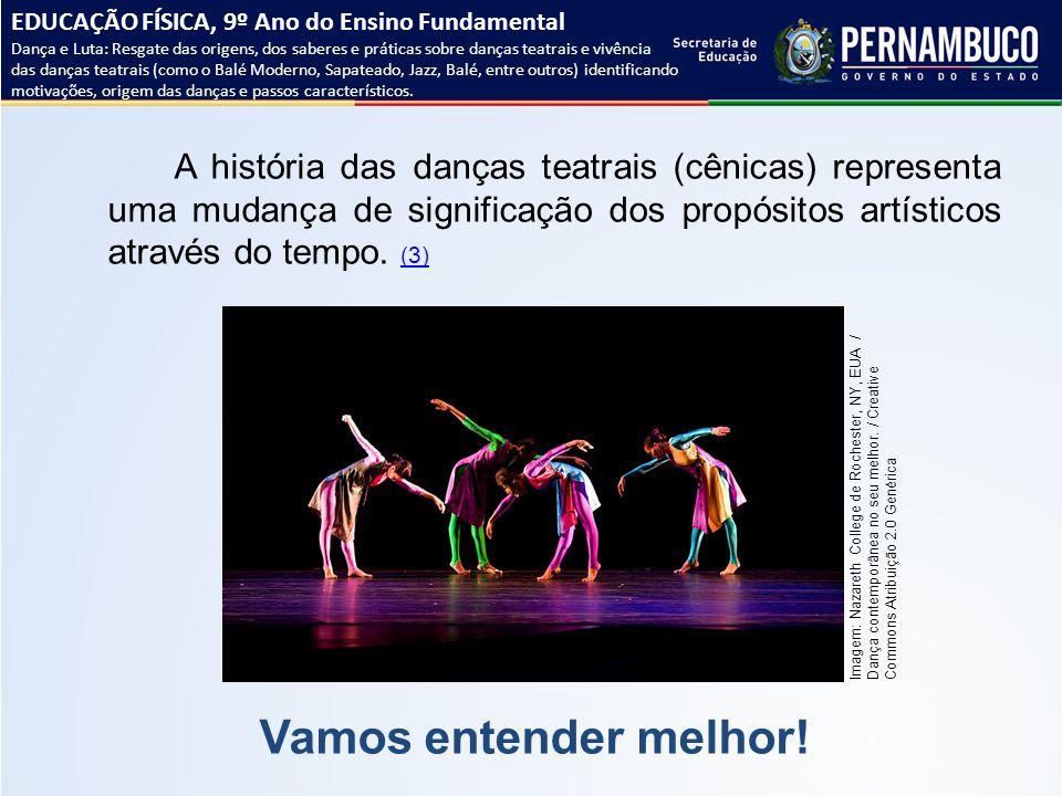 A história das danças teatrais (cênicas) representa uma mudança de significação dos propósitos artísticos através do tempo. (3) (3) Vamos entender mel