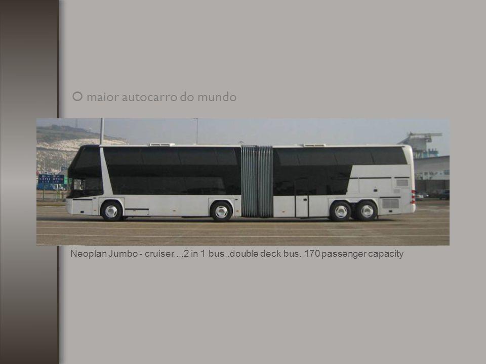 O maior autocarro do mundo
