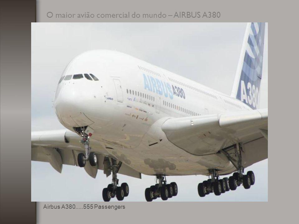 O maior avião comercial do mundo – AIRBUS A380
