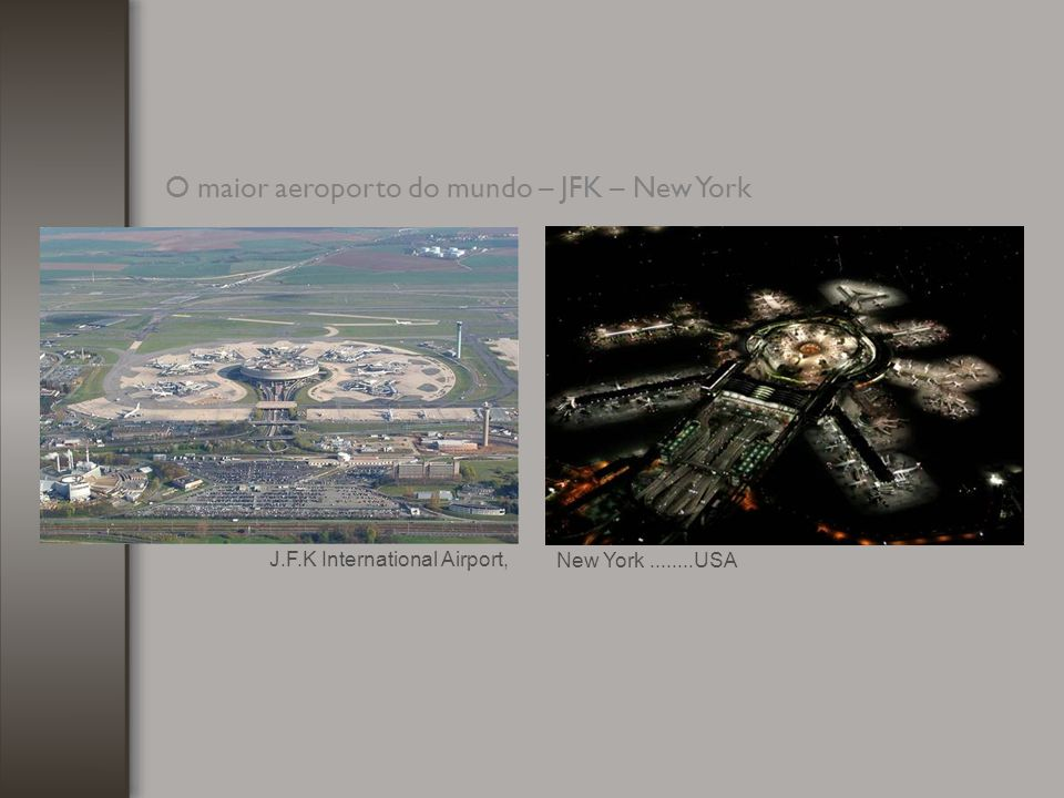 O maior aeroporto do mundo – JFK – New York