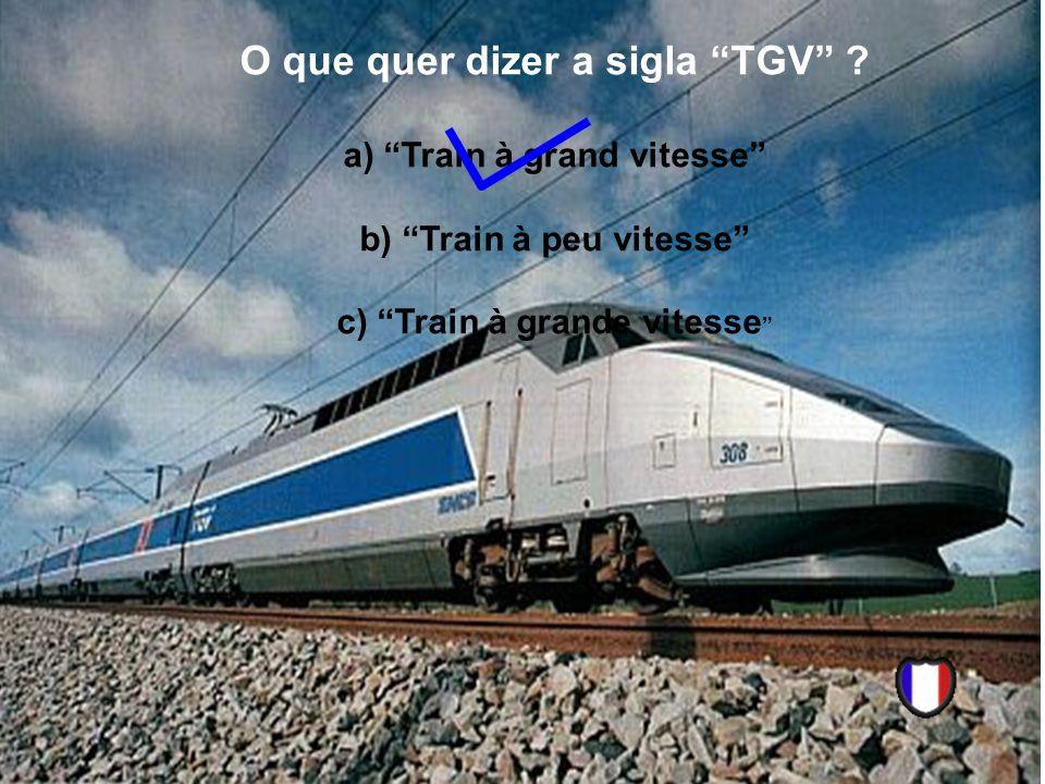 O que quer dizer a sigla TGV .