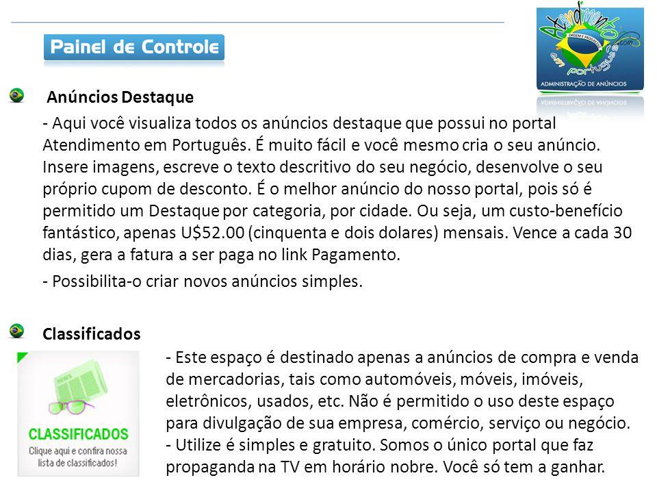 Anúncios Destaque - Aqui você visualiza todos os anúncios destaque que possui no portal Atendimento em Português.
