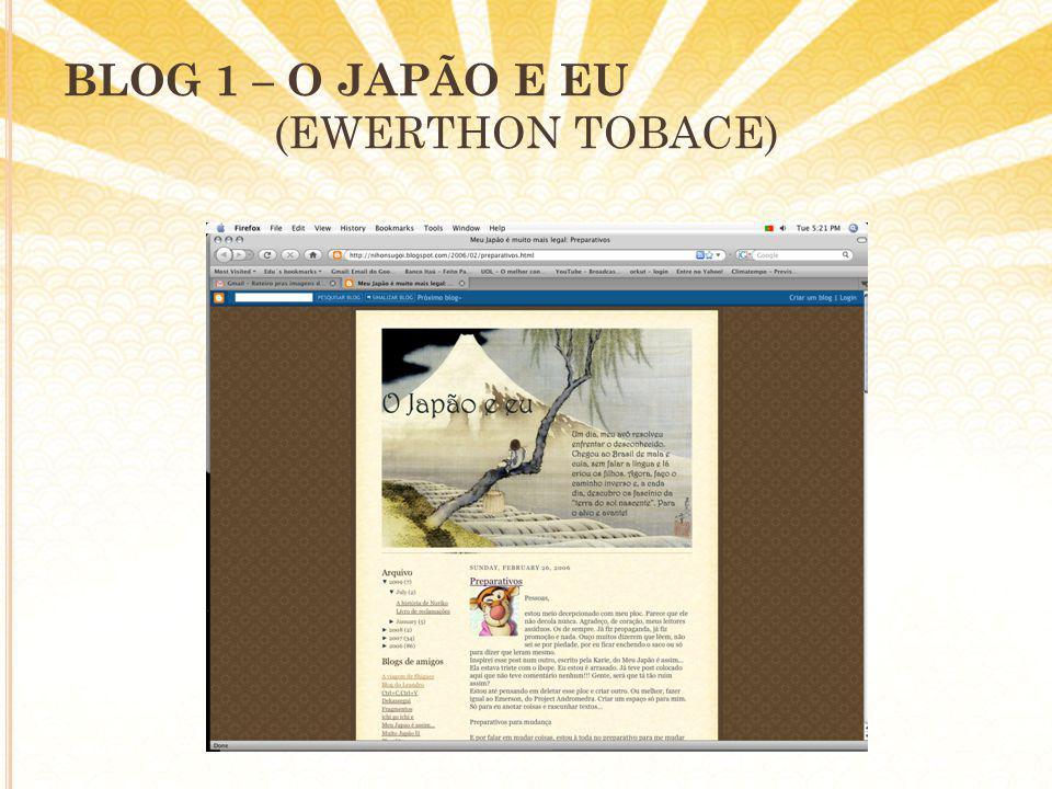 BLOG 1 – O JAPÃO E EU (EWERTHON TOBACE)