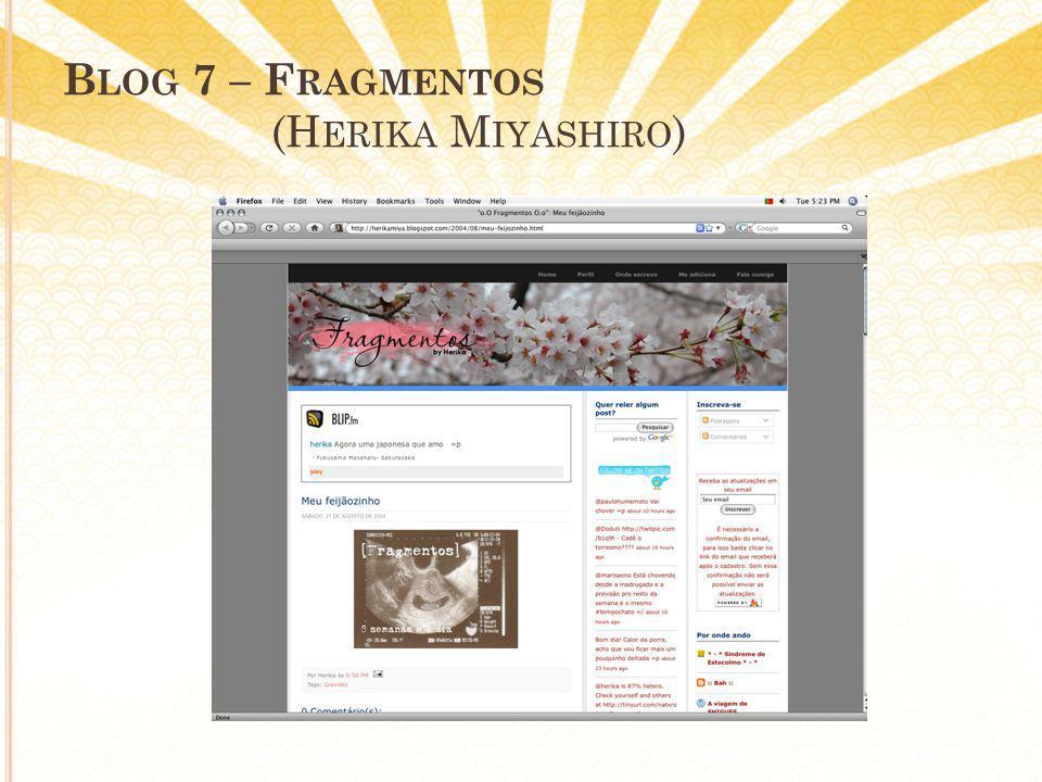B LOG 7 – F RAGMENTOS (H ERIKA M IYASHIRO )