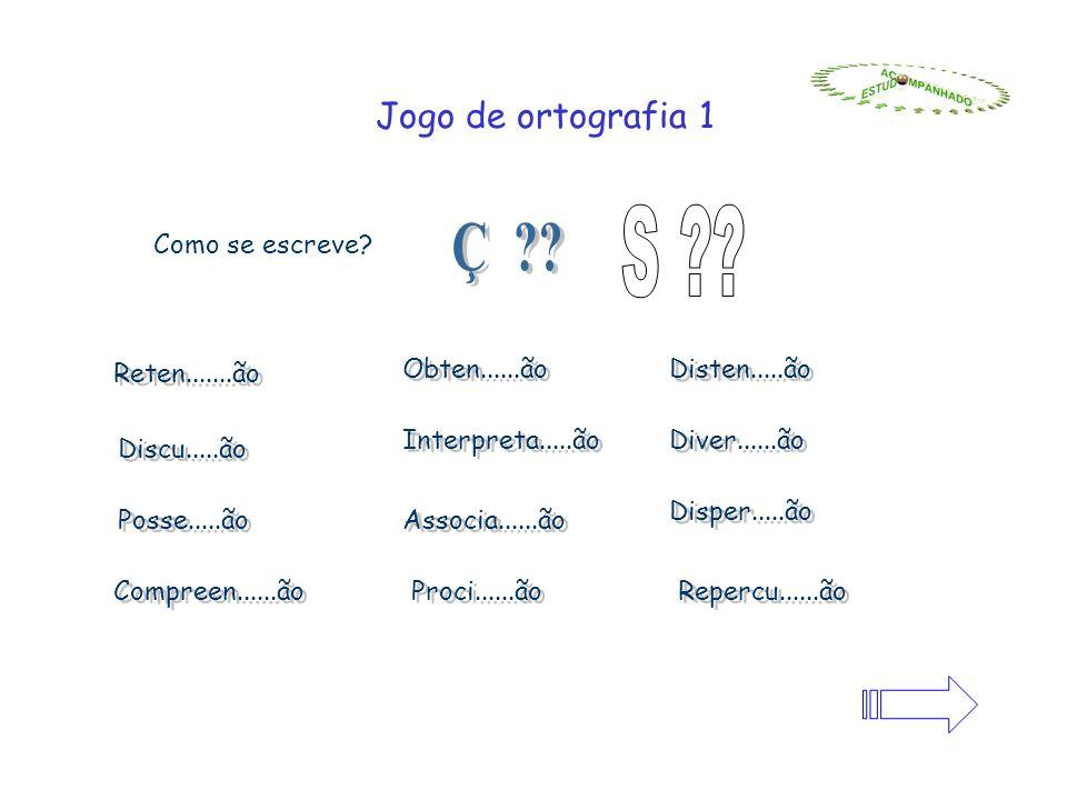 Jogo de ortografia 1 Como se escreve.