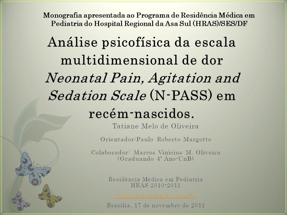Monografia apresentada ao Programa de Residência Médica em Pediatria do Hospital Regional da Asa Sul (HRAS)/SES/DF