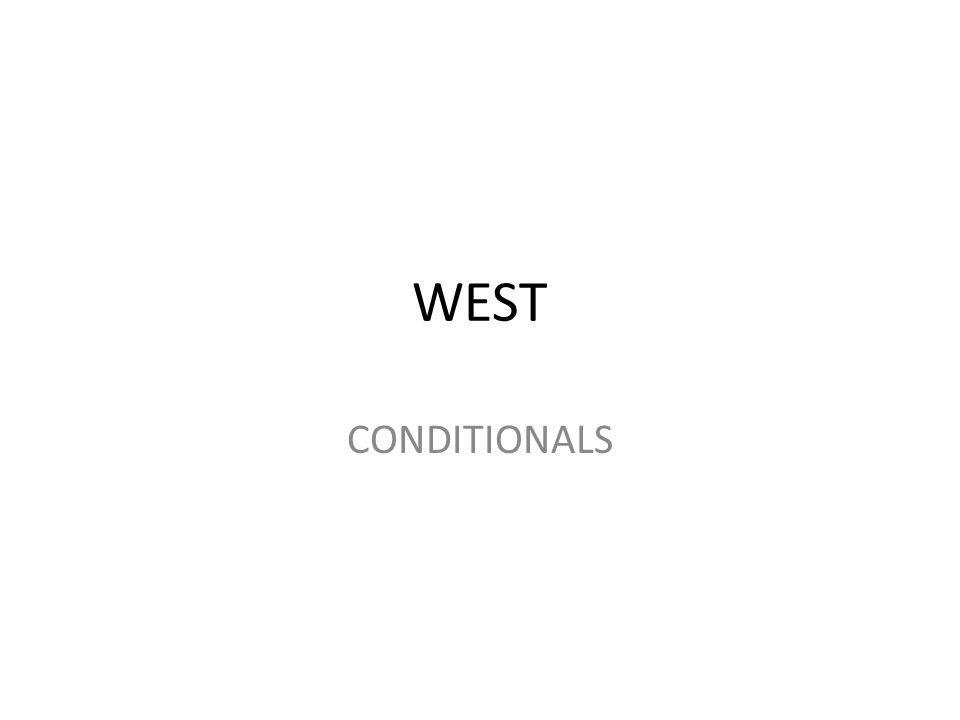 WEST CONDITIONALS