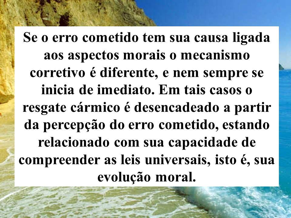 Se o erro cometido tem sua causa ligada aos aspectos morais o mecanismo corretivo é diferente, e nem sempre se inicia de imediato. Em tais casos o res