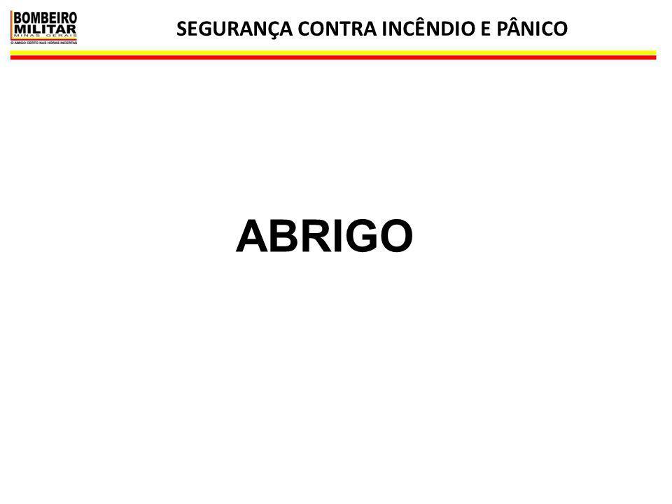 SEGURANÇA CONTRA INCÊNDIO E PÂNICO 18 ABRIGO