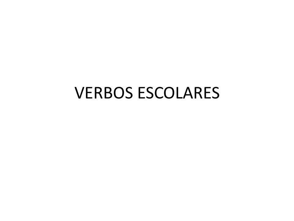 VERBOS ESCOLARES